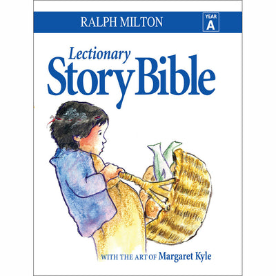 Lectionary Story Bible: Year A