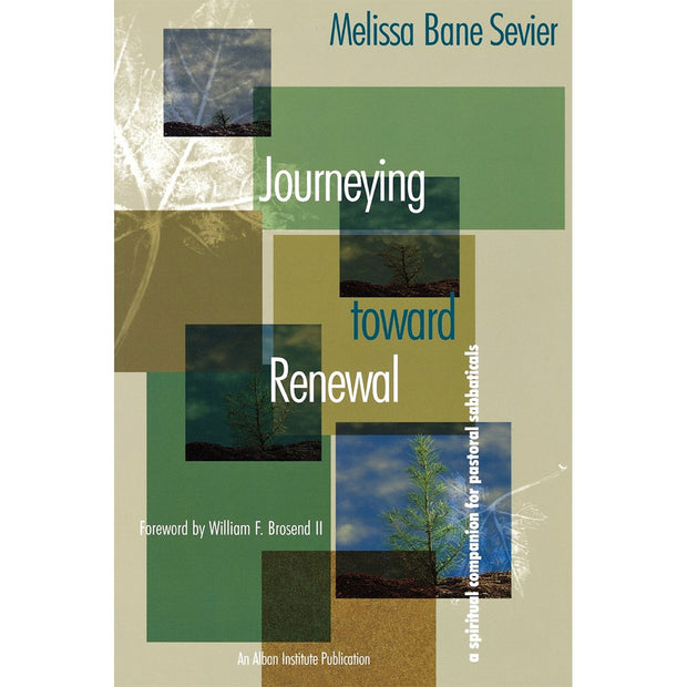 Journeying toward Renewal: A Spiritual Companion for Pastoral Sabbaticals