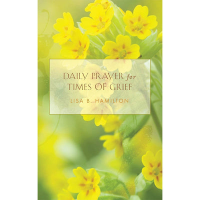 Daily Prayer For Times Of Grief