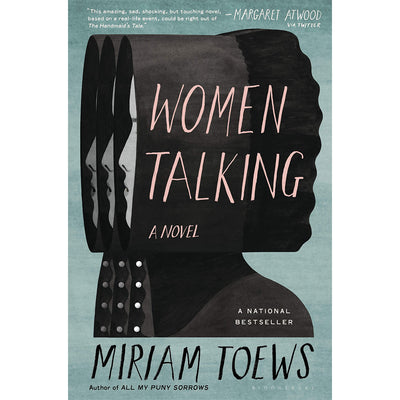 Women Talking: A Novel