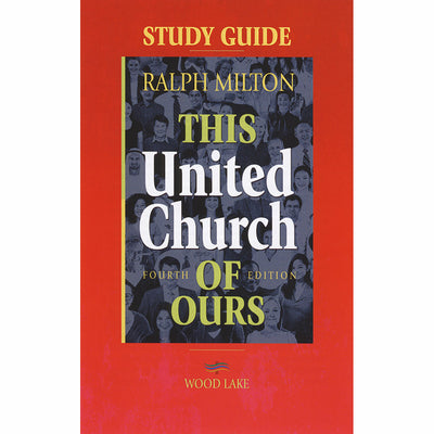 This United Church IV Study Guide