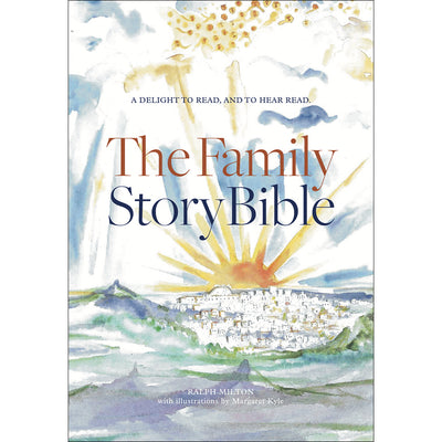 The Family Story Bible: New and Updated
