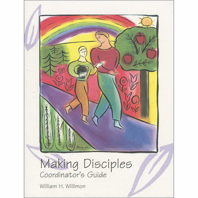 Making Disciples Confirmation Series: Coordinator's Guide (Leader)