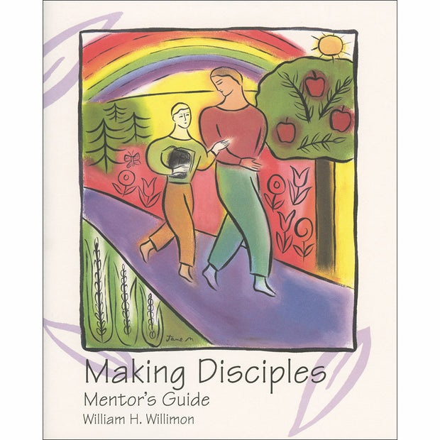 Making Disciples: Mentor's Guide