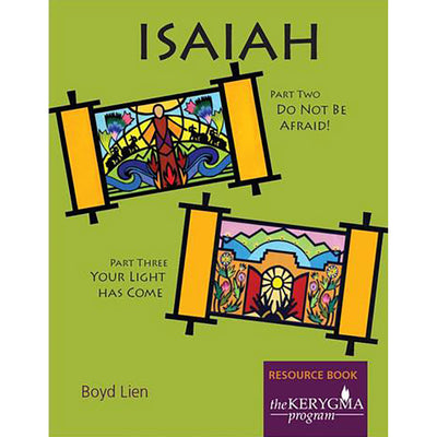 Isaiah Parts 2 and 3 - Resource Book: Do Not be Afraid, and Your Light has Come