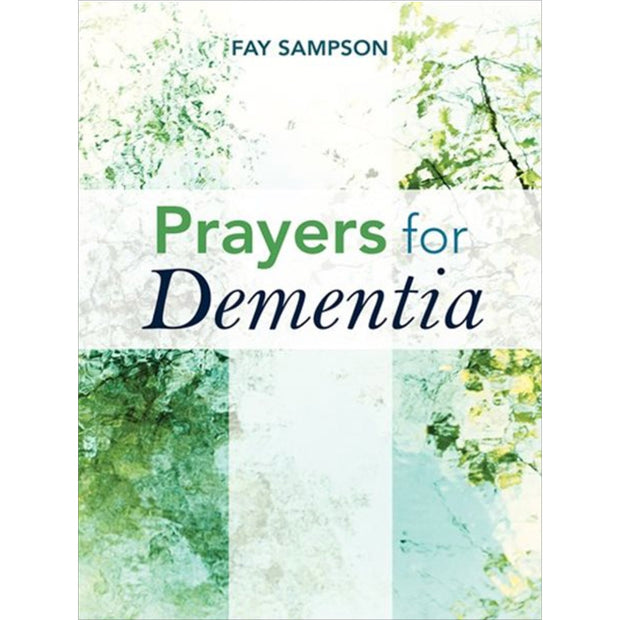 Prayers for Dementia