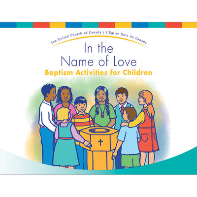 In the Name of Love: Baptism Activities for Children