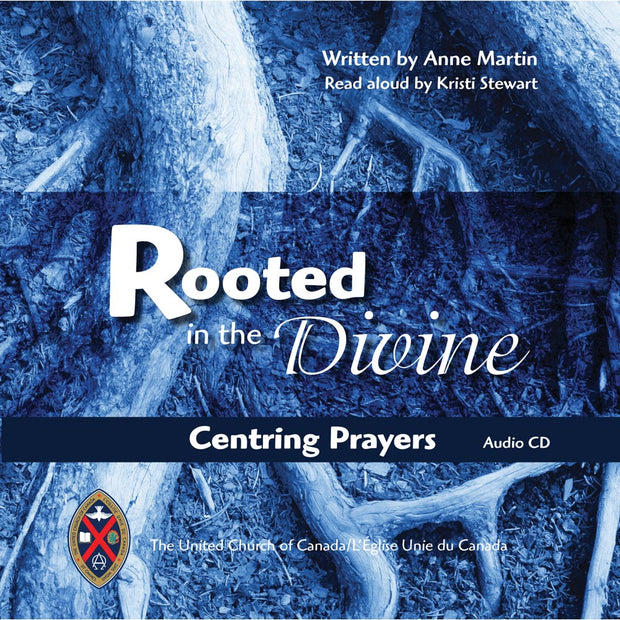 Rooted in the Divine: Centring Prayers Audio CD