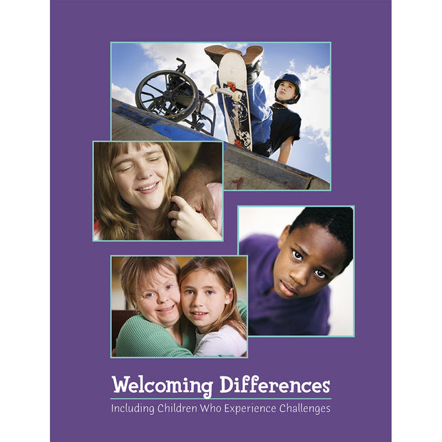 Welcoming Differences: Including Children Who Experience Challenges