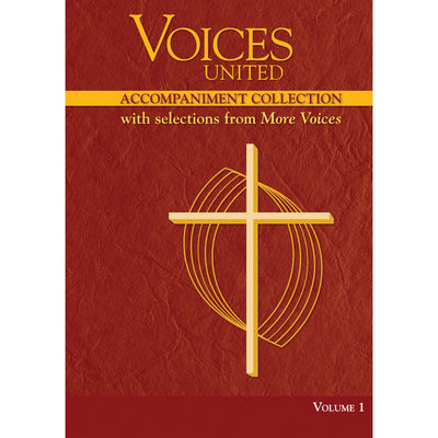 Voices United: Accompaniment Collection with Selections from More Voices, Volume 1