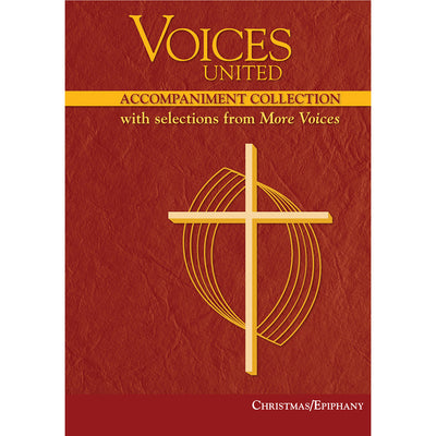 Voices United: Accompaniment Collection with Selections from More Voices, Christmas/Epiphany