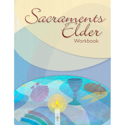Sacraments Elder Workbook