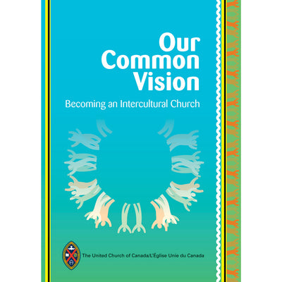 Our Common Vision: Becoming an Intercultural Church