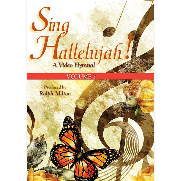 Sing Hallelujah!: A Video Hymnal, Volume 3