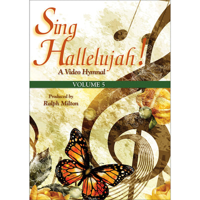 Sing Hallelujah!: A Video Hymnal, Volume 5