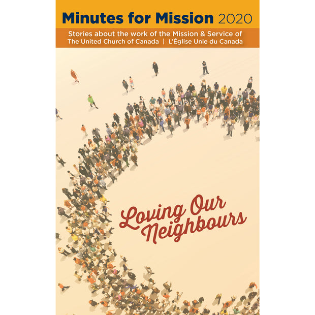 Minutes for Mission 2020: Loving Our Neighbours (Softcover)