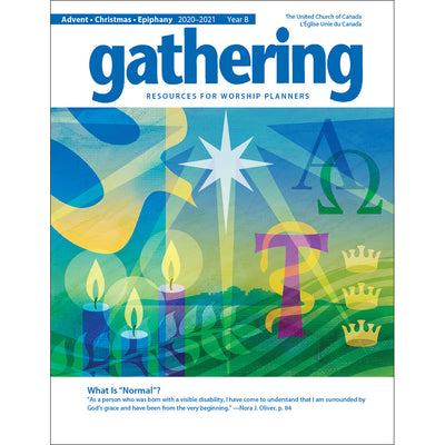 Gathering Magazine: Advent/Christmas/Epiphany 2020-2021