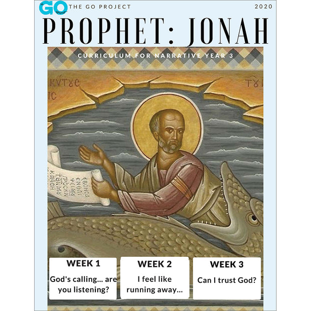 The GO Project Prophet Curriculum: The Story of Jonah