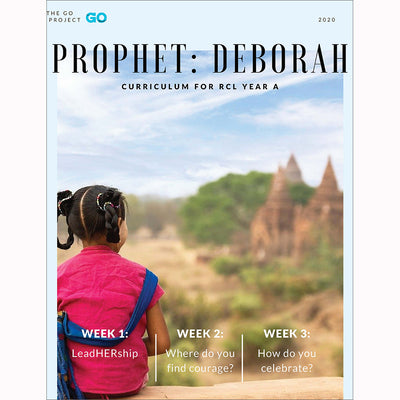 The GO Project Prophet Curriculum: The Story of Deborah