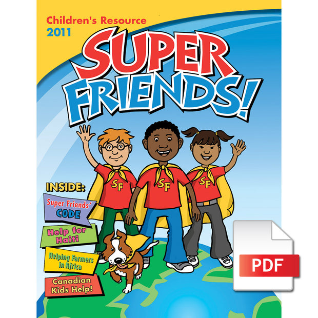Super Friends! Magazine: Children's Resource