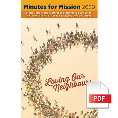 Minutes for Mission 2020: Loving Our Neighbours (PDF Download)