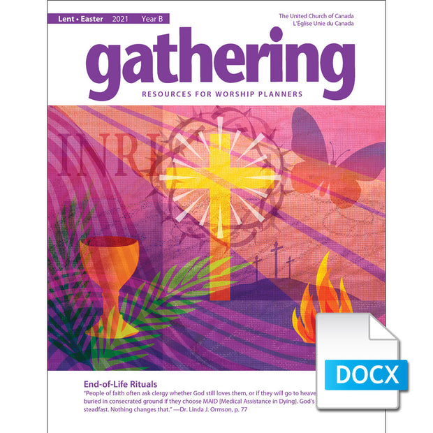 Gathering Magazine: Lent/Easter 2021 Prayers for Worship