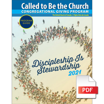 Called to Be the Church Congregational Giving Program: Discipleship Is Stewardship 2021 (PDF Download)