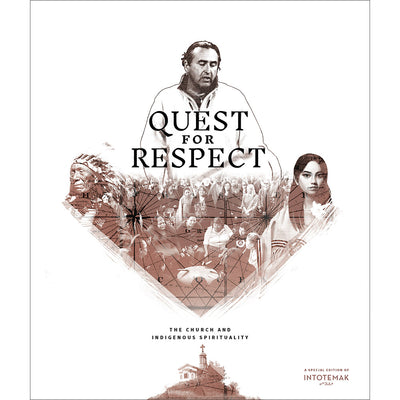 Quest for Respect: The Church and Indigenous Spirituality