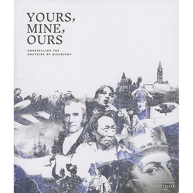 Yours, Mine, Ours: Unravelling the Doctrine of Discovery