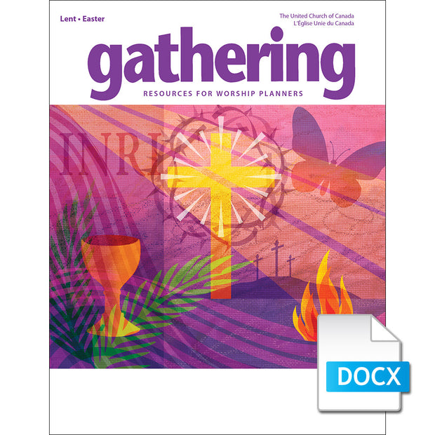 Gathering Magazine: Lent/Easter 2019 Prayers for Worship