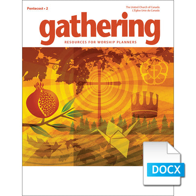 Gathering Magazine: Pentecost 2, 2019 Prayers for Worship