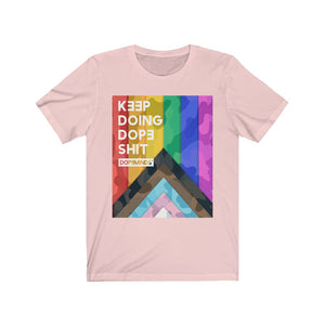DopeMinds - Camo Keep Doing Dope Shit Inclusive Pride Edition