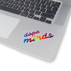 Dope Minds | Tie Dye | Cutout Style Stickers
