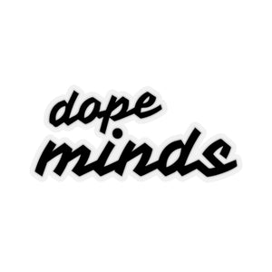 Dope Minds | Black | Cutout Style Stickers