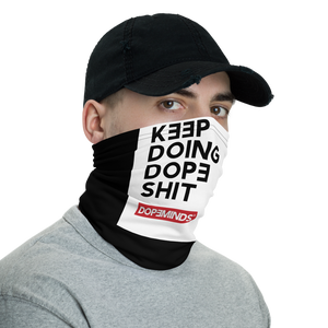 DopeMinds - Keep Doing Dope Shit - Face Mask/Neck Gaiter