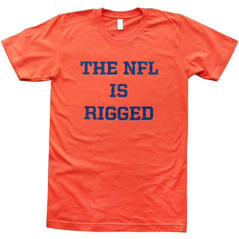 The NFL is Rigged T-Shirt