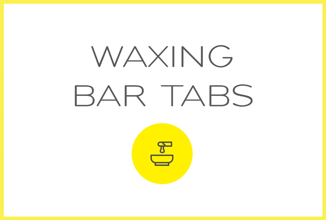 BAR TABS · WAXING