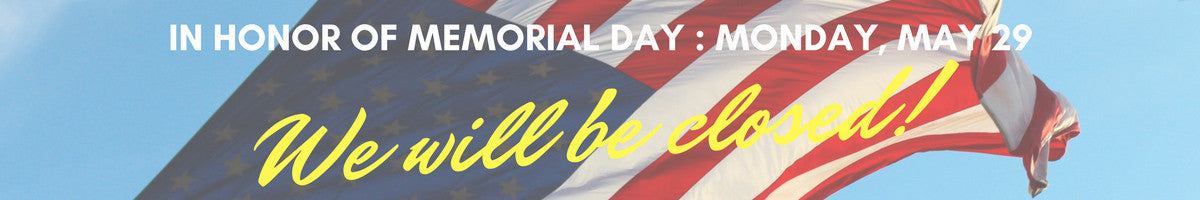 Closed Memorial Day Monday