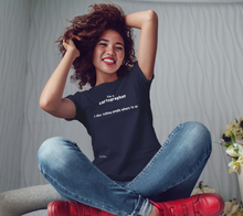 "Load image into Gallery viewer, Women's Tee - ""I'm a Cartographer"""