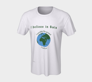 "Classic T-shirt - ""I believe in Gaia"" with Globe"