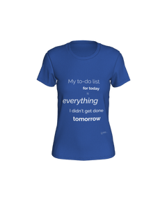 Fitted T-shirt - My to-do list for today...