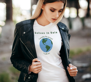 "Fitted T-shirt - ""I believe in Gaia"" with Globe"