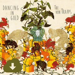 The von Trapps | Dancing in Gold | Digital Download
