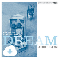 Dream a Little Dream | Digital Download