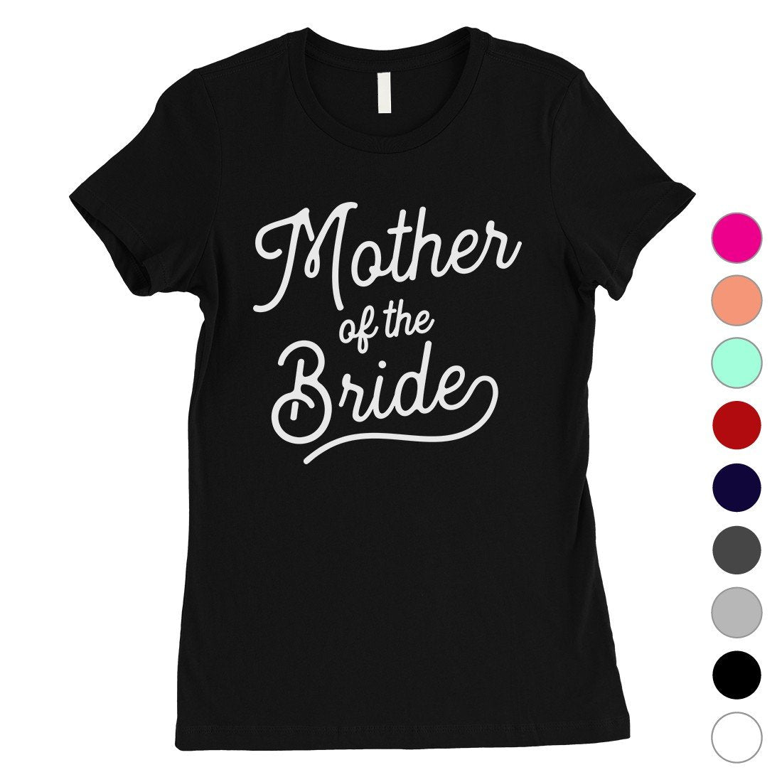 Mother Of Bride Shirt Womens Cute Bridal Shower T-Shirt For Mom