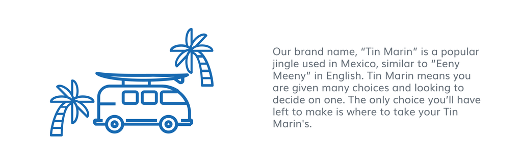 Our Story – Tin Marin Brand