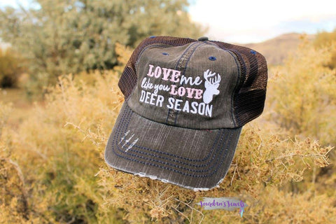 Love Me Like You Love Deer Season Hat - 2 Colors - Jourdan's Jewels