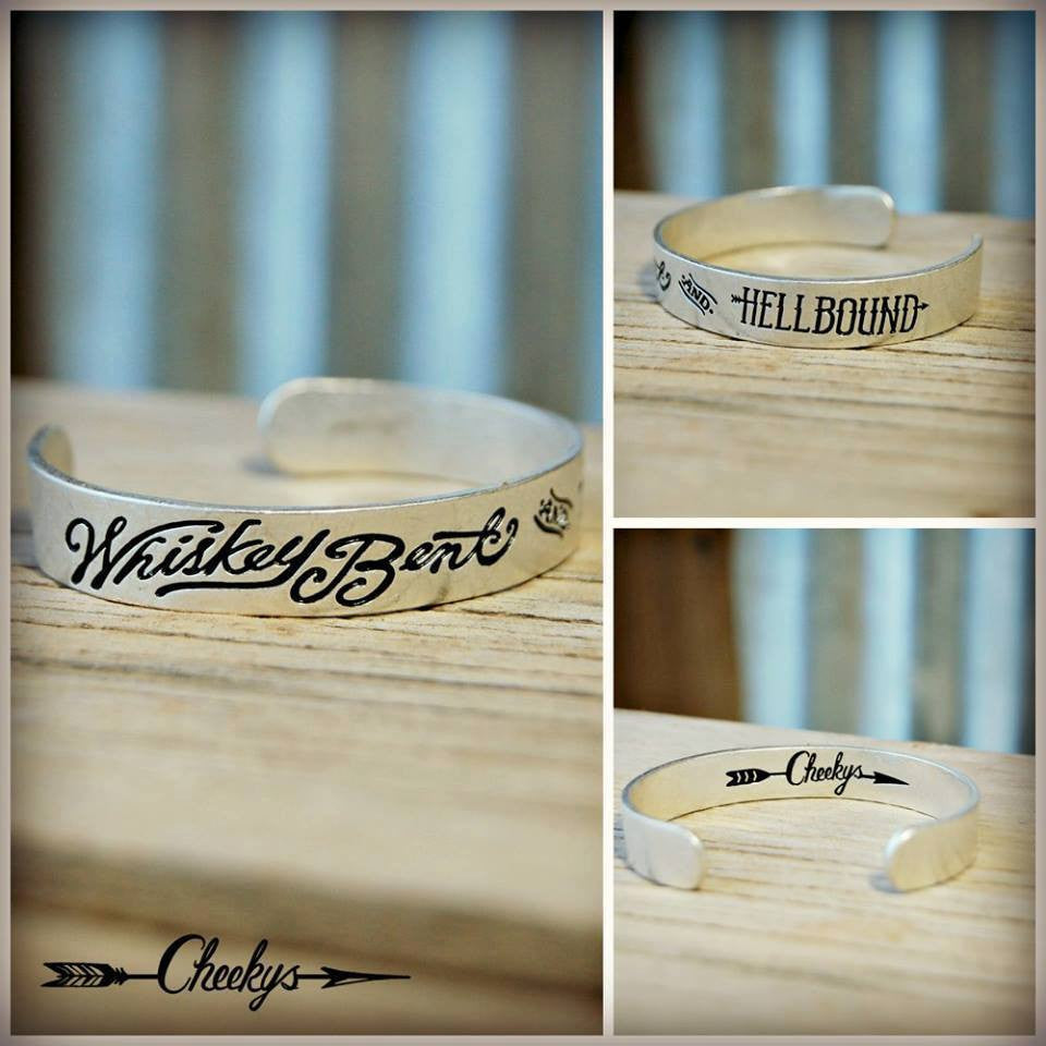 Whiskey Bent and Hell Bound Cuff