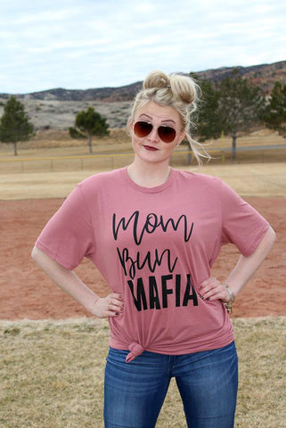 Mom Bun Mafia Mauve Tee Shirt - Jourdan's Jewels