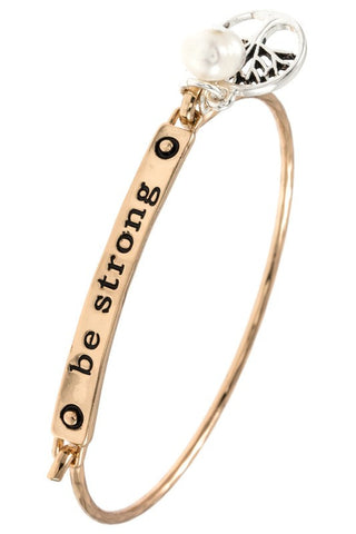 Be Strong Bangle Bracelet - 2 Colors
